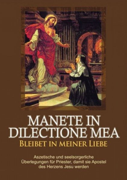 Manete in dilectione mea. Bleibet in meiner Liebe